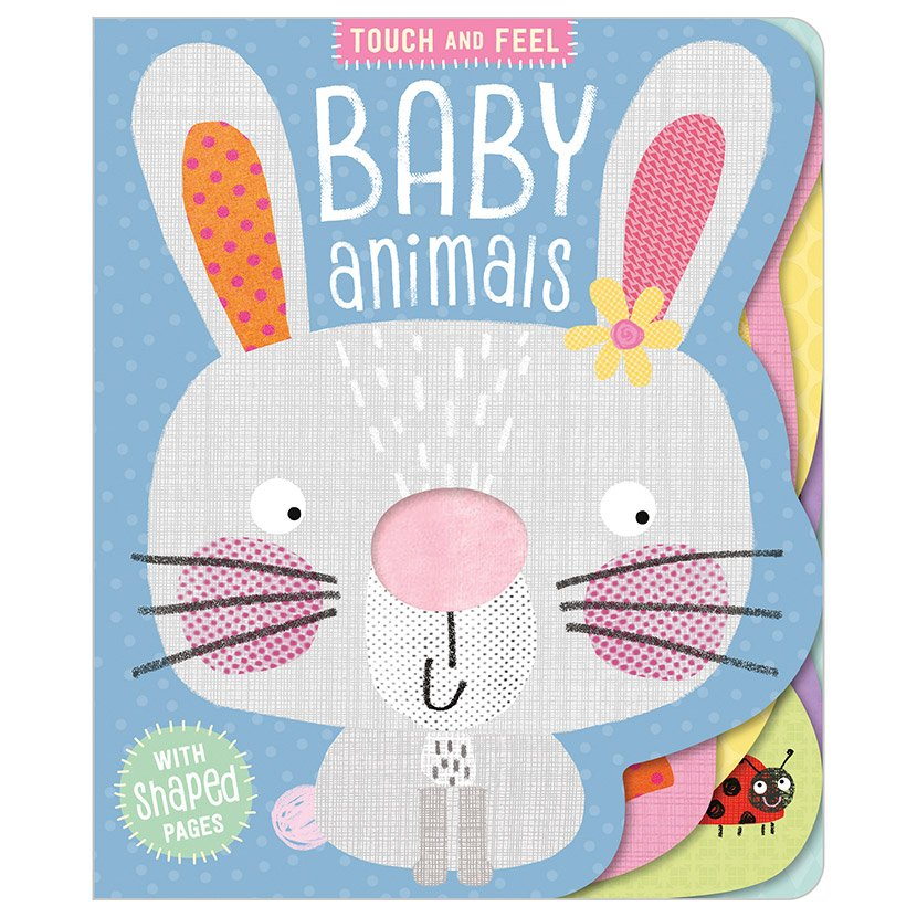 First Spread of Touch and Feel Baby Animals (9781788435390)