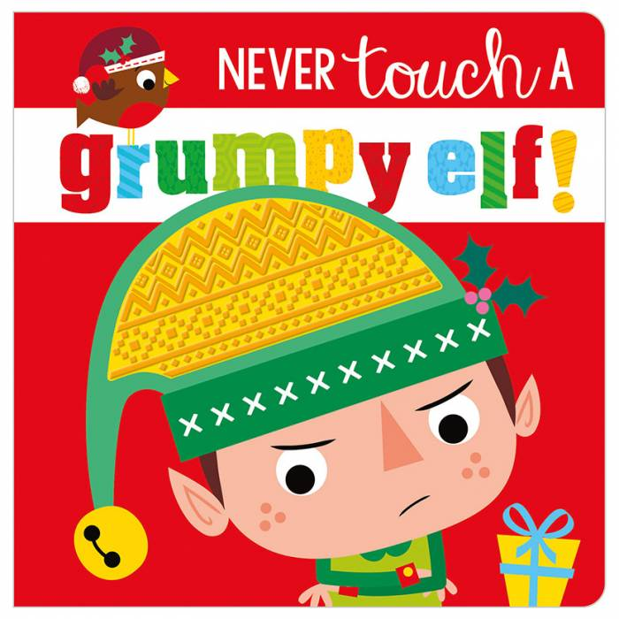 First Spread of Never Touch a Grumpy Elf! (9781788439251)