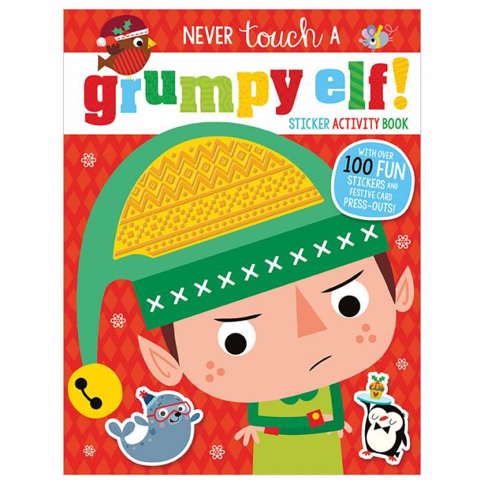 First Spread of Never Touch a Grumpy Elf Sticker Activity Book (9781789477160)