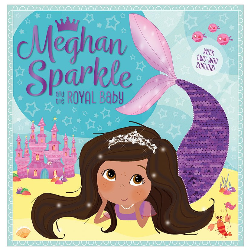 First Spread of Meghan Sparkle and the Royal Baby (9781789470246)