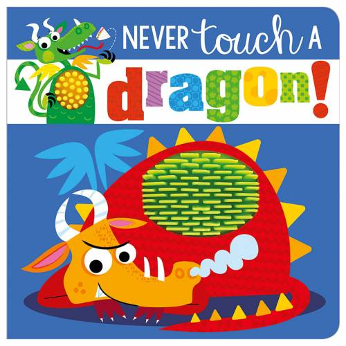 First Spread of Never Touch a Dragon! (9781789478846)