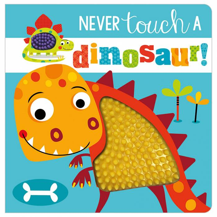 First Spread of Never Touch a Dinosaur! (9781789478839)