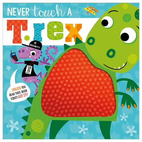 First Spread of Never Touch a T. rex! (9781789475012)