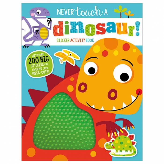 First Spread of Never Touch a Dinosaur Sticker Activity Book (9781789470260)
