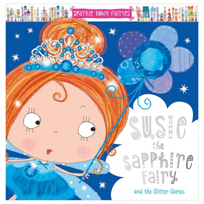 First Spread of Susie the Sapphire Fairy (9781785986567)