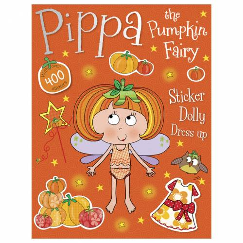 First Spread of Pippa the Pumpkin Fairy Sticker Dolly Dress Up (9781783938377)