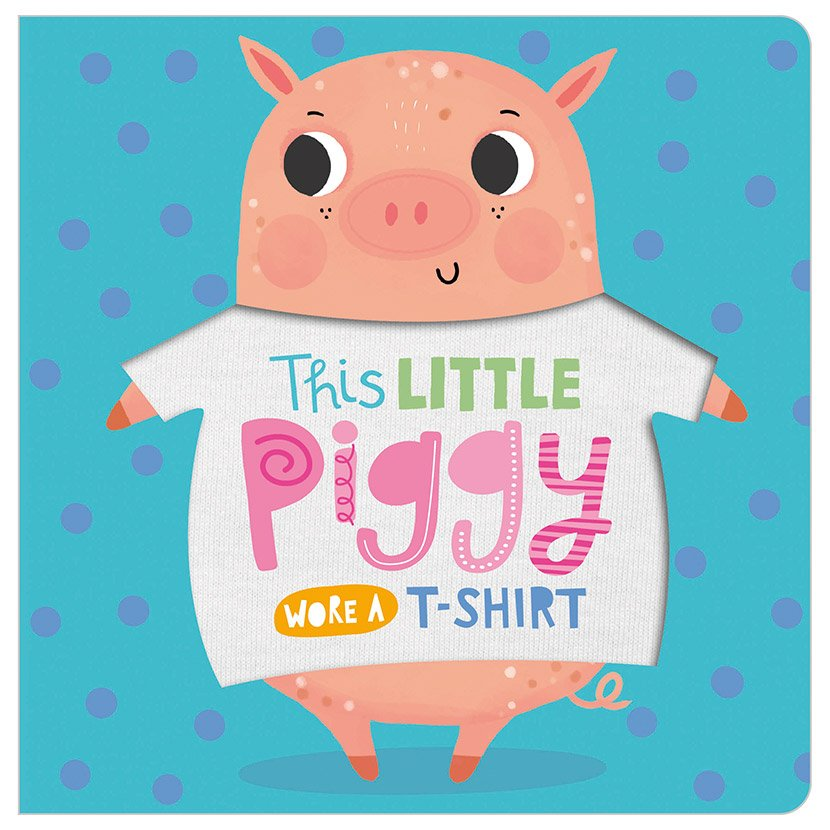 First Spread of This Little Piggy Wore a T-shirt (9781789473629)