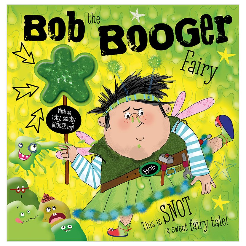 First Spread of Bob The Booger Fairy (9781789477733)