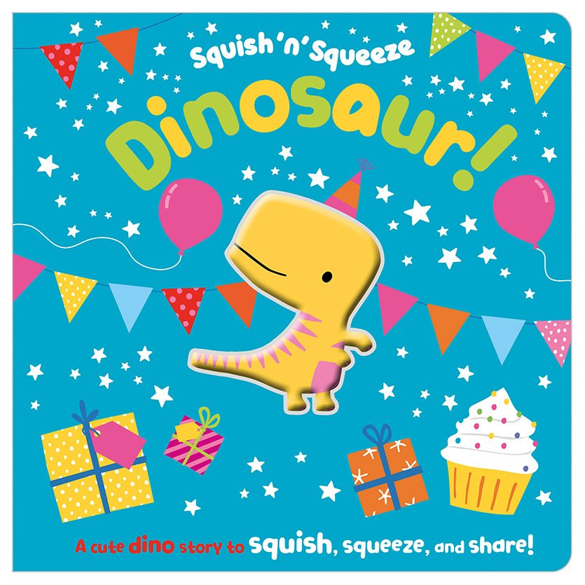 First Spread of Squish 'n' Squeeze Dinosaur! (9781789478549)