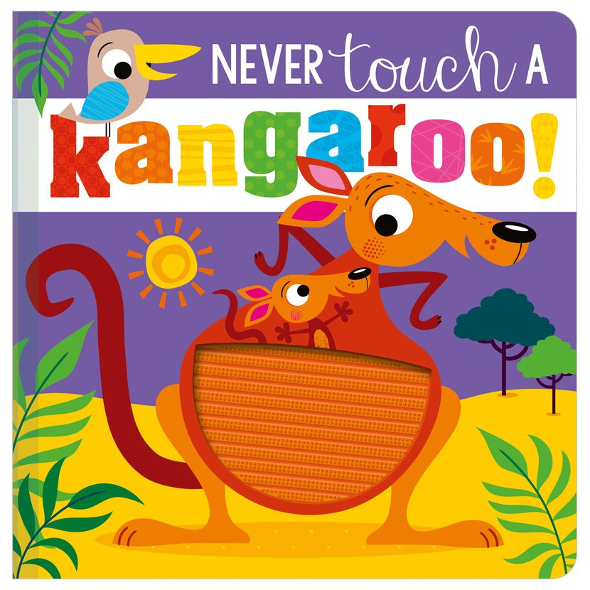 First Spread of Never Touch a Kangaroo! (9781800586963)